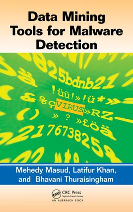 Data Mining Tools for Malware Detection: 1st Edition (e-Book) book cover