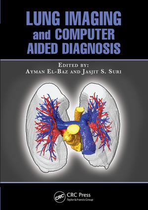 Lung Imaging and Computer Aided Diagnosis: 1st Edition (e-Book) book cover