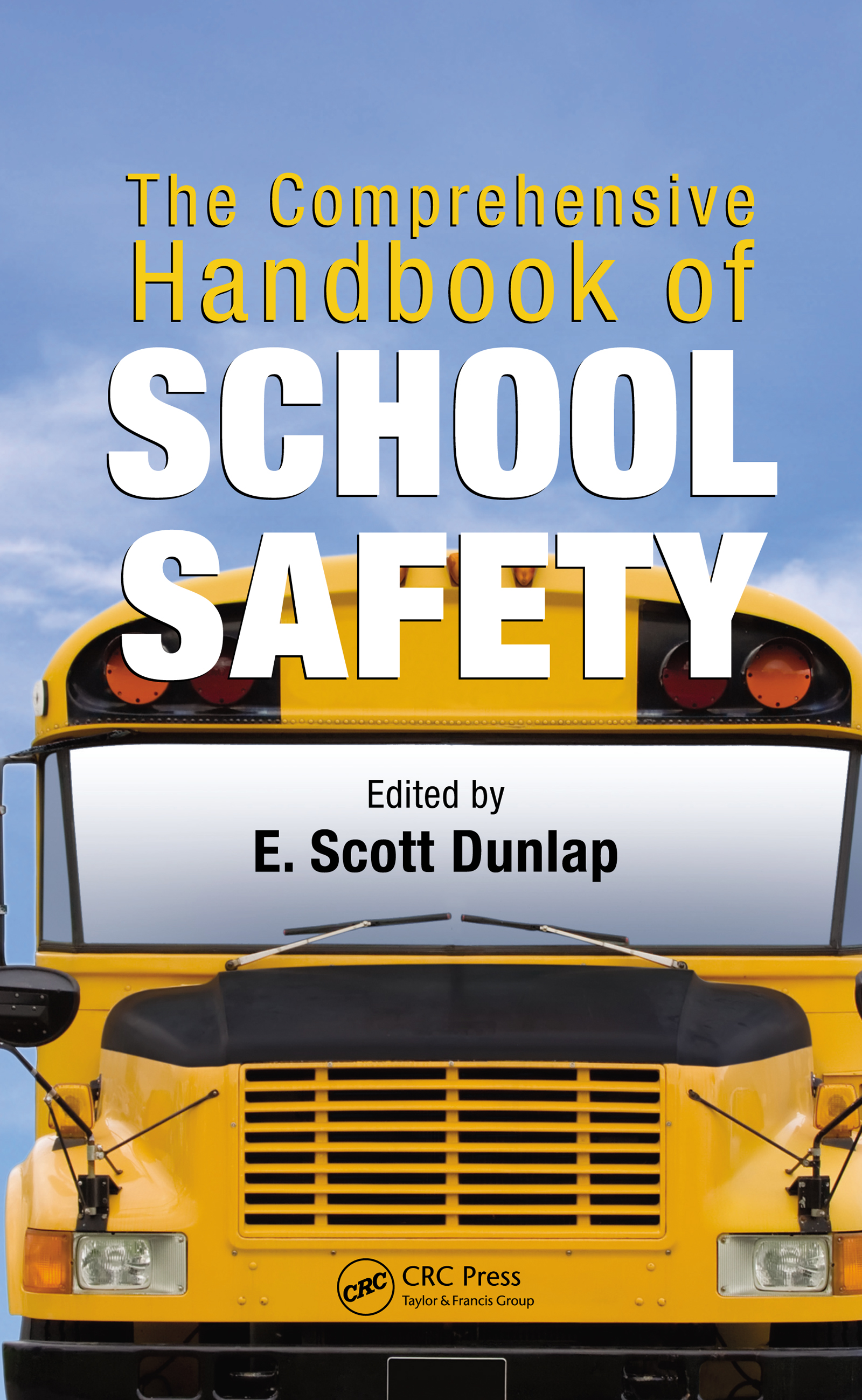 The Comprehensive Handbook of School Safety book cover