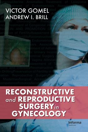 Reconstructive and Reproductive Surgery in Gynecology: 1st Edition (e-Book) book cover