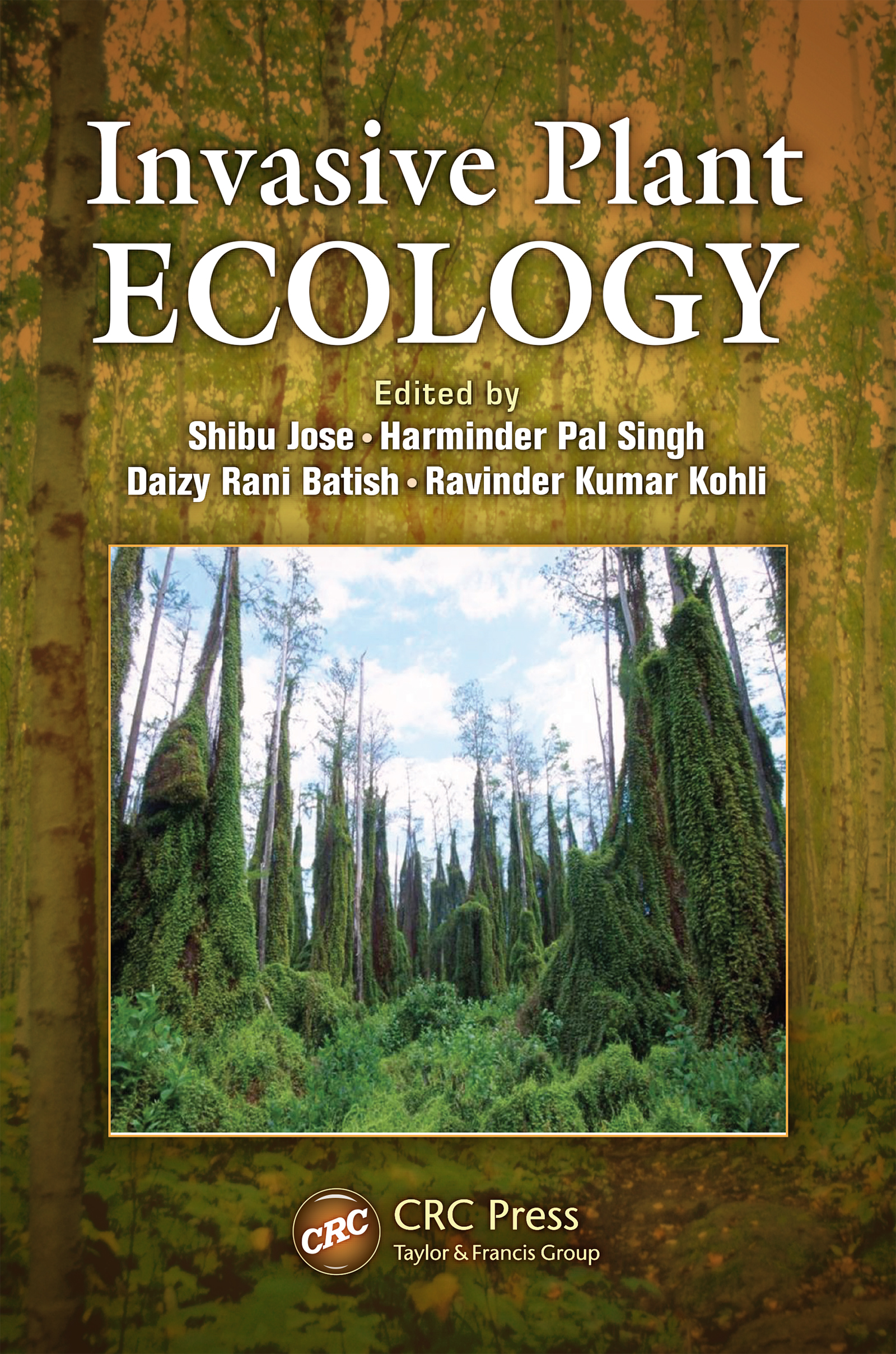 Invasive Plant Ecology: 1st Edition (e-Book) book cover