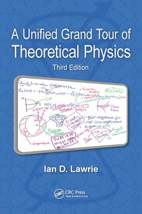 A Unified Grand Tour of Theoretical Physics: 3rd Edition (e-Book) book cover