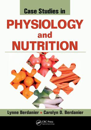Case Studies in Physiology and Nutrition: 1st Edition (e-Book) book cover
