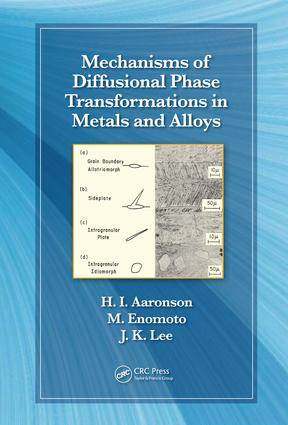 Mechanisms of Diffusional Phase Transformations in Metals and Alloys: 1st Edition (e-Book) book cover