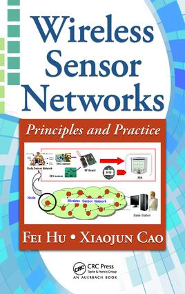 Wireless Sensor Networks: Principles and Practice, 1st Edition (e-Book) book cover