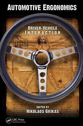 Automotive Ergonomics: Driver-Vehicle Interaction, 1st Edition (e-Book) book cover