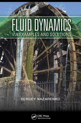 Fluid Dynamics via Examples and Solutions: 1st Edition (e-Book) book cover