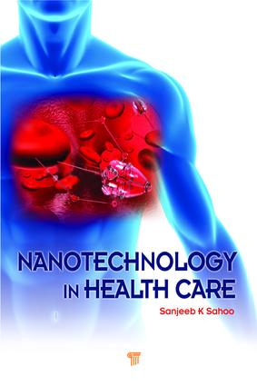 Nanotechnology in Health Care: 1st Edition (e-Book) book cover