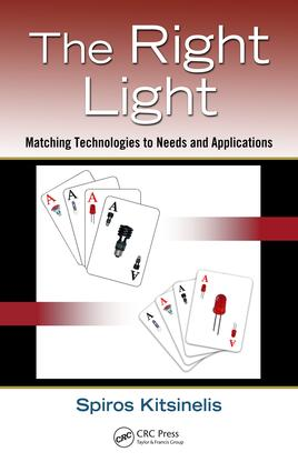 The Right Light: Matching Technologies to Needs and Applications, 1st Edition (e-Book) book cover