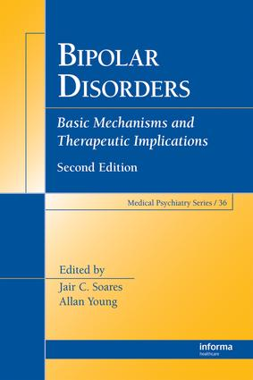 Bipolar Disorders: Basic Mechanisms and Therapeutic Implications, 2nd Edition (e-Book) book cover