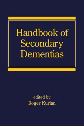 Handbook of Secondary Dementias: 1st Edition (Hardback) book cover