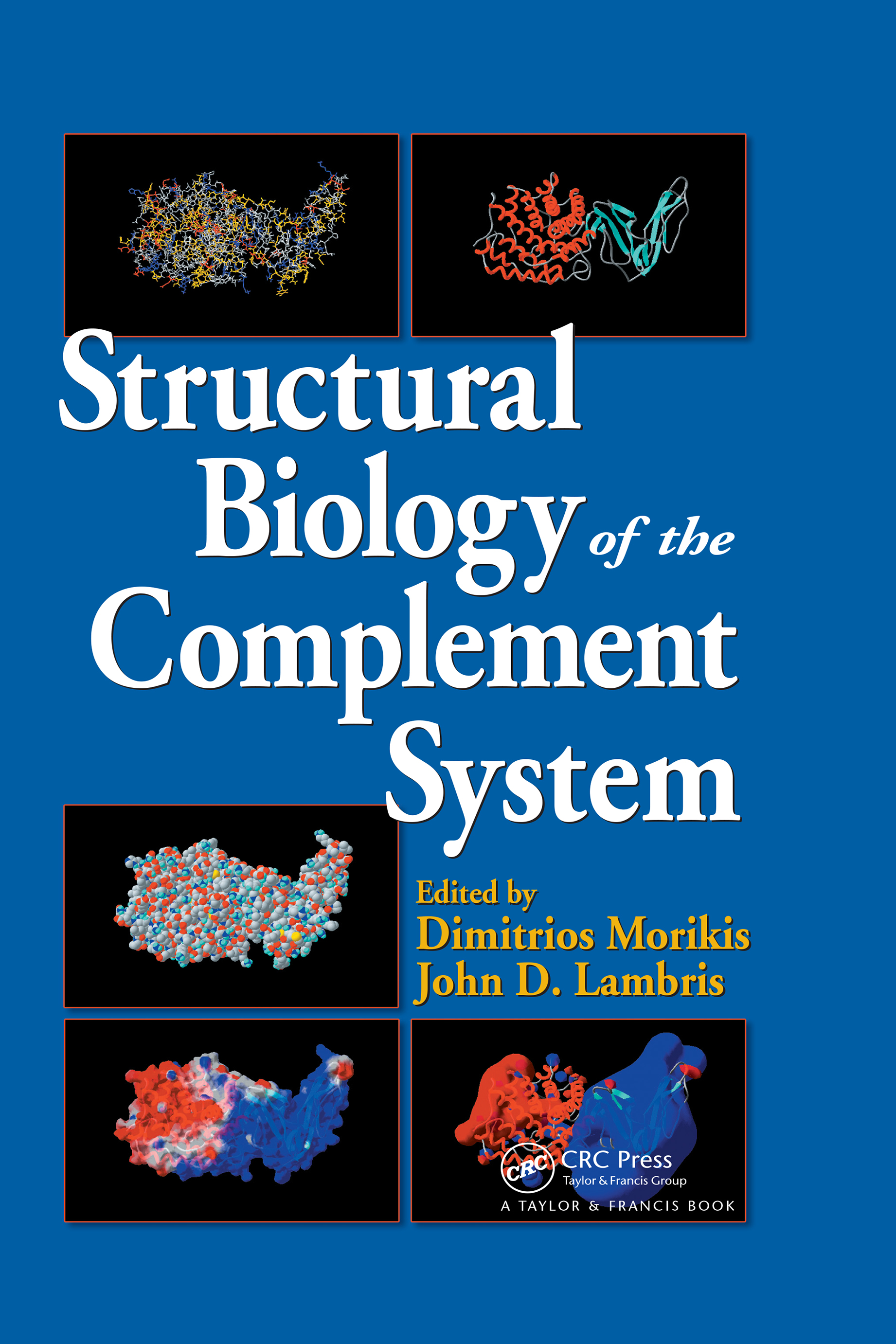 Structural Biology of the Complement System: 1st Edition (e-Book) book cover
