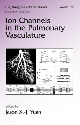 Ion Channels in the Pulmonary Vasculature: 1st Edition (Hardback) book cover