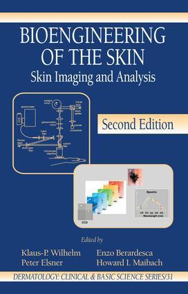 Bioengineering of the Skin: Skin Imaging & Analysis, 2nd Edition (Hardback) book cover