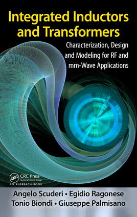 Integrated Inductors and Transformers: Characterization, Design and Modeling for RF and MM-Wave Applications, 1st Edition (e-Book) book cover