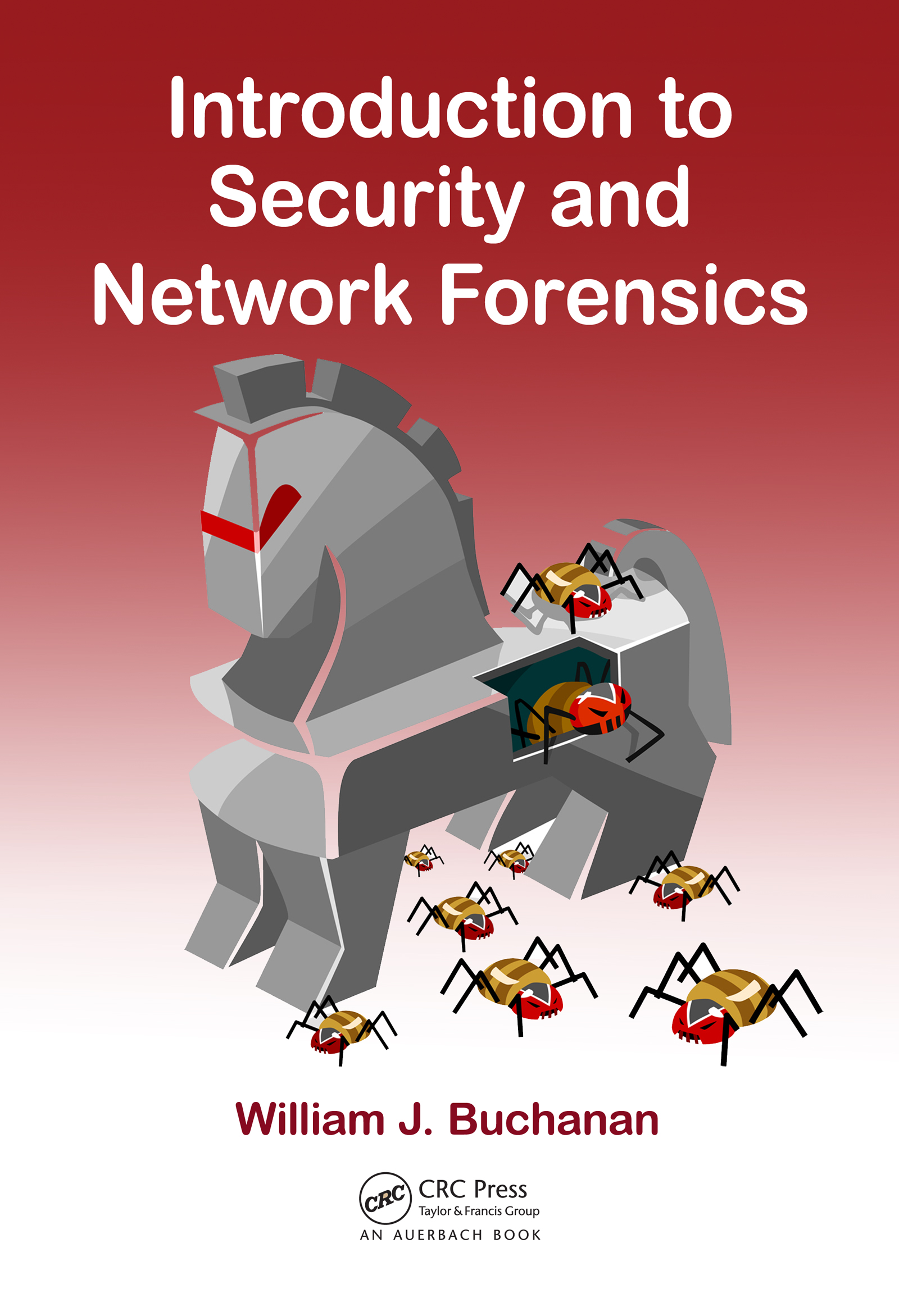 Introduction to Security and Network Forensics: 1st Edition (e-Book) book cover