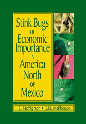 Stink Bugs of Economic Importance in America North of Mexico: 1st Edition (e-Book) book cover