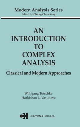 An Introduction to Complex Analysis: Classical and Modern Approaches, 1st Edition (e-Book) book cover