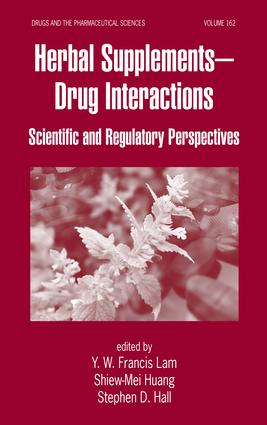 Herbal Supplements-Drug Interactions: Scientific and Regulatory Perspectives, 1st Edition (Hardback) book cover