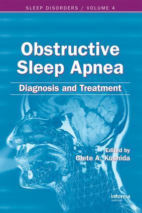 Obstructive Sleep Apnea: Diagnosis and Treatment: Diagnosis and Treatment, 1st Edition (e-Book) book cover