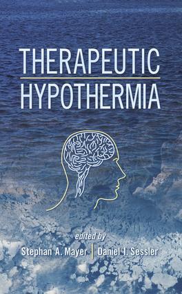 Therapeutic Hypothermia: 1st Edition (Hardback) book cover