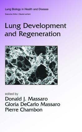 Lung Development and Regeneration: 1st Edition (Hardback) book cover