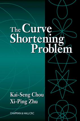 The Curve Shortening Problem: 1st Edition (e-Book) book cover