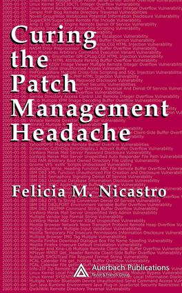 Curing the Patch Management Headache: 1st Edition (e-Book) book cover