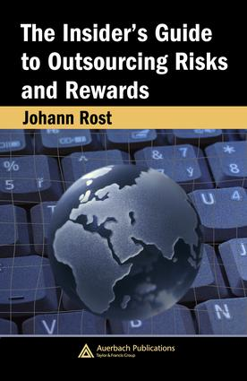 The Insider's Guide to Outsourcing Risks and Rewards: 1st Edition (e-Book) book cover
