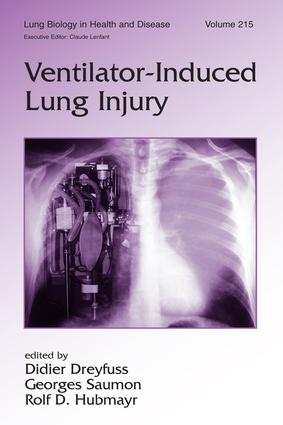 Ventilator-Induced Lung Injury: 1st Edition (Hardback) book cover