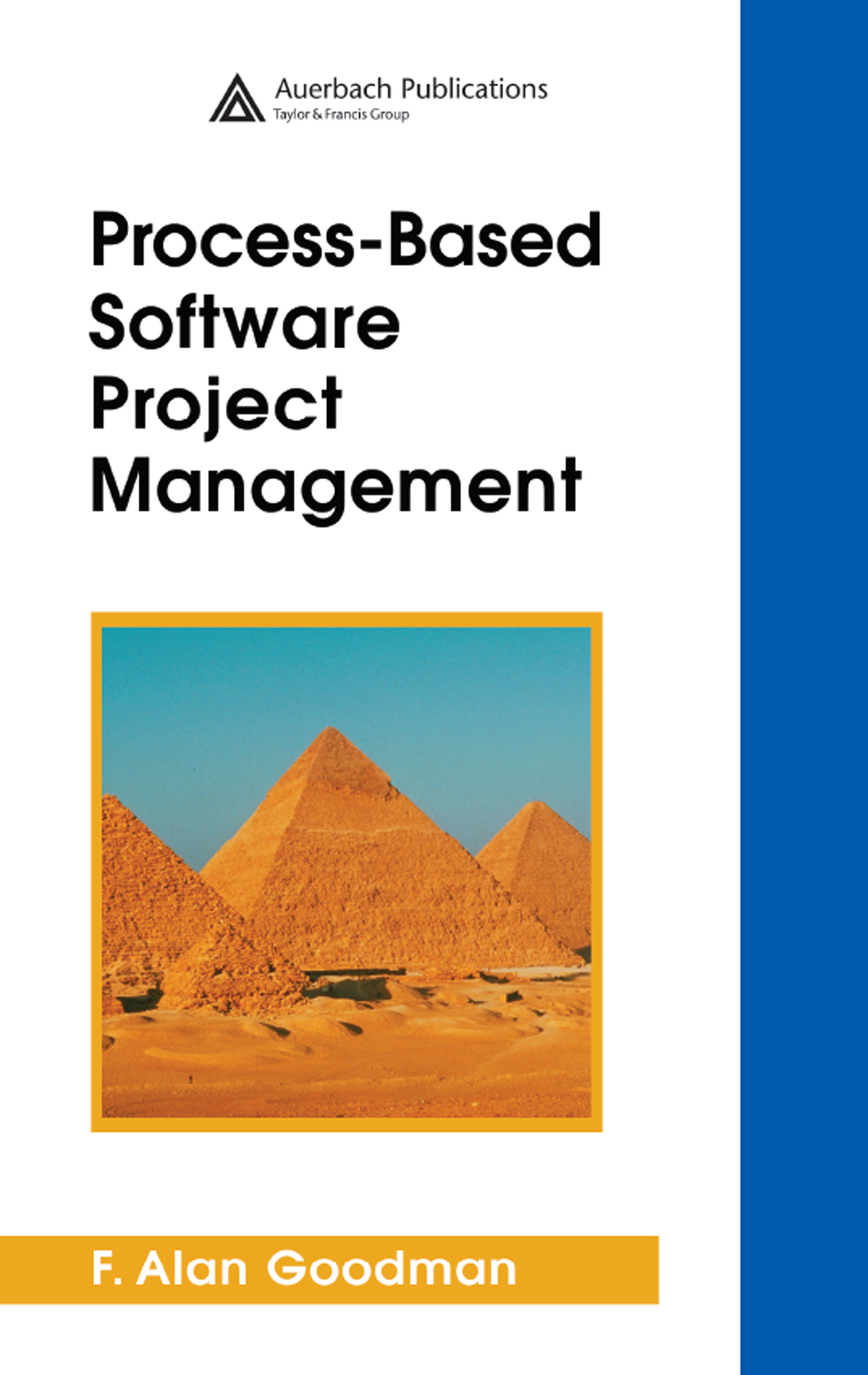 Process Framework Model Institutionalized