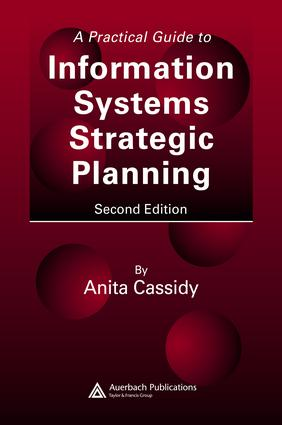 A Practical Guide to Information Systems Strategic Planning: 2nd Edition (e-Book) book cover