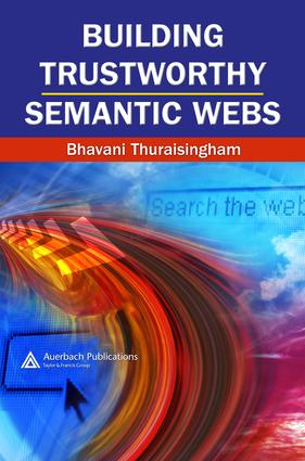 Building Trustworthy Semantic Webs: 1st Edition (e-Book) book cover