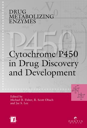 Drug Metabolizing Enzymes: Cytochrome P450 and Other Enzymes in Drug Discovery and Development, 1st Edition (Hardback) book cover