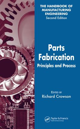 Parts Fabrication: Principles and Process, 1st Edition (e-Book) book cover