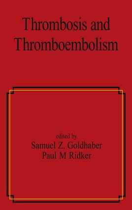 Thrombosis and Thromboembolism: 1st Edition (Hardback) book cover