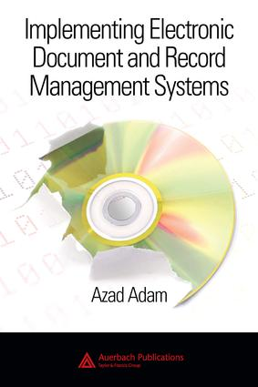 Implementing Electronic Document and Record Management Systems: 1st Edition (e-Book) book cover