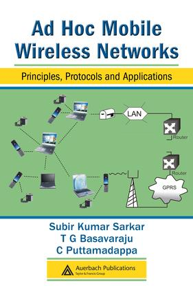 Ad Hoc Mobile Wireless Networks: Principles, Protocols and Applications, 1st Edition (e-Book) book cover