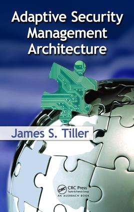 Adaptive Security Management Architecture: 1st Edition (e-Book) book cover