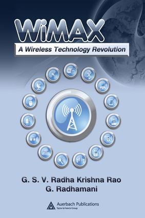 WiMAX: A Wireless Technology Revolution, 1st Edition (e-Book) book cover