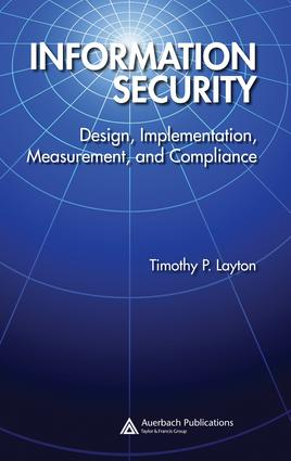 Information Security: Design, Implementation, Measurement, and Compliance, 1st Edition (e-Book) book cover