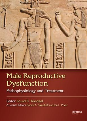 Male Reproductive Dysfunction: Pathophysiology and Treatment, 1st Edition (e-Book) book cover