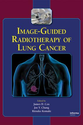 Image-Guided Radiotherapy of Lung Cancer: 1st Edition (e-Book) book cover