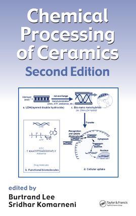 Chemical Processing of Ceramics - CRC Press Book