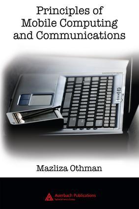 Principles of Mobile Computing and Communications