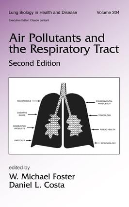 Air Pollutants and the Respiratory Tract: 2nd Edition (Hardback) book cover