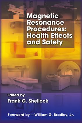 Magnetic Resonance Procedures: Health Effects and Safety, 1st Edition (e-Book) book cover