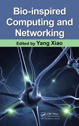 Bio-Inspired Computing and Networking: 1st Edition (e-Book) book cover