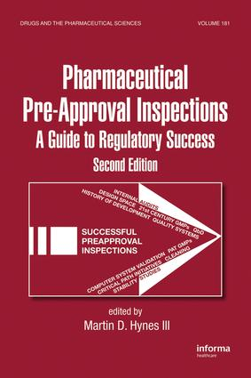 Critical Role of the Pharmaceutical Scientist in Product Development and Preparing for Pre-Approval Inspections