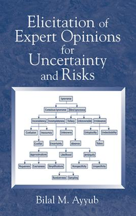 Elicitation of Expert Opinions for Uncertainty and Risks: 1st Edition (e-Book) book cover